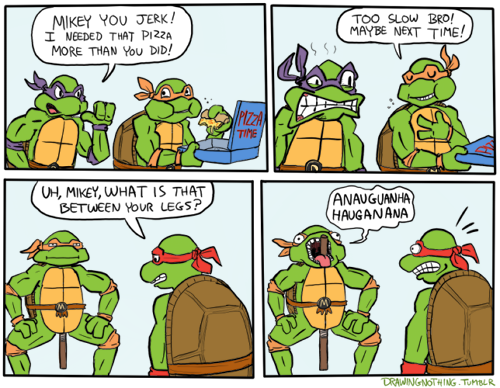 Turtles are fast pizza eaters.