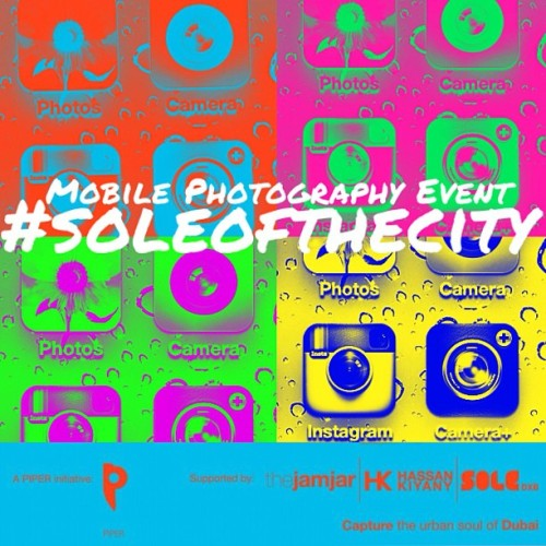 #soleofthecity mobile photography event and gathering at Sole DXB. Friday 27th Apr. #igersabudhabi #igersdubai #igers #iphoneographer #iphoneography #urban #street #iphoneart #mobileart #instgram #piper #jamjar #soledxb (Taken with instagram)