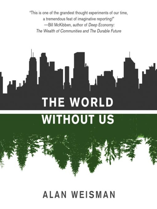 What I'm reading now - The World Without Us, by Alan Weisman As the title states, this book is an examination of what would happen to the world if humans were to disappear tomorrow.  From descriptions of how houses decay and cities collapse, to the consequences of our obsession with oil, plastics and nuclear materials, The World Without Us is a sobering view of the havoc humans have wreaked on the world and how permanent the scarring could be. While Weisman is not a scientist himself, he bases his narrative on interviews with various experts across the globe - engineers, ecologists, marine biologists, petroleum engineers, zoologists, etc.