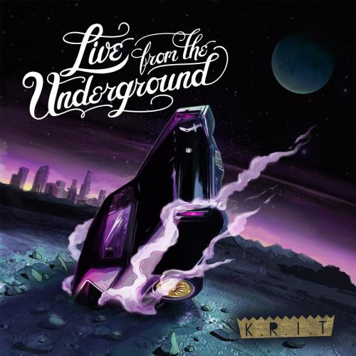 Live From the Underground…………………Big K.R.I.T. Def jam Records