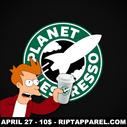 Get your 30th century coffee! Planet Espresso at RiptApparel.com, only 10$, only one day!  DesignByBlayde Twitter | Facebook | Store | RedBubble