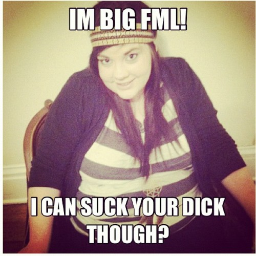 Haha big girls need lovin to Craig!! #lol #fml #meme  (Taken with instagram)