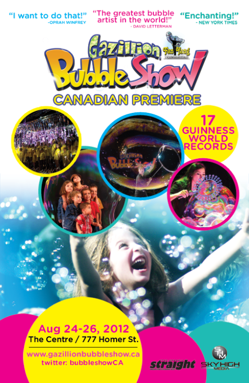 The Gazillion Bubble Show makes its Canadian premiere in Vancouver in August!