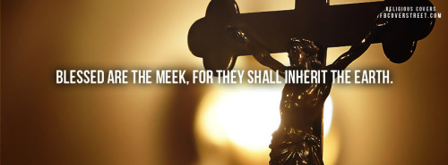 Blessed Are The Meek Facebook Cover