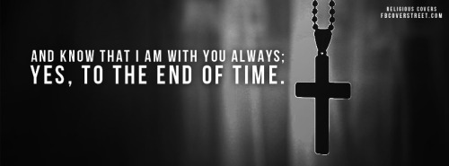 I Am Always With You Facebook Cover