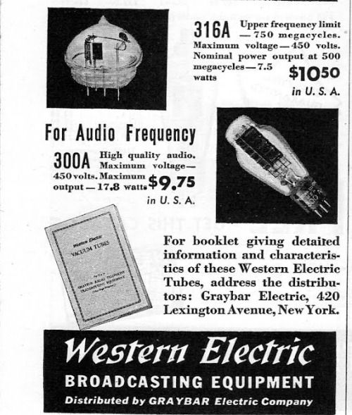 (via retro vintage modern hi-fi: Popular Western Electric Tubes For Amateur Use)