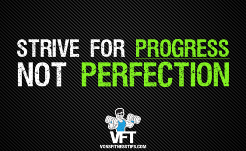 Progress is absolutely obtainable, and it will keep you going.