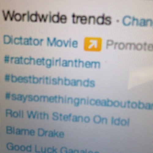 #ratchetgirlanthem WorldWide Trend  (Taken with instagram)