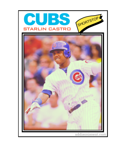 Instacard, 1977: Starlin Castro Click here for the collection. addisonisnext.com | @addisonisnext | addisonisnext@gmail.com