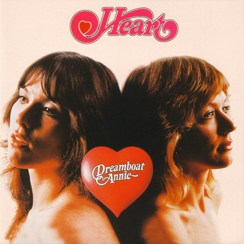 Heart, Dreamboat Annie, 1976