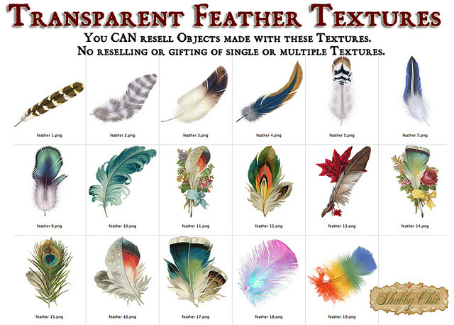 Shabby Chic Feather Textures on Flickr.This full perm texture set contains 17 png feather textures with transparent background.  Lots of variety, interesting colors and shapes.  Great for clothing, hats, arrows and decorating all sorts of things. These are good for second life only and not authorized for use in other virtual worlds.   Available in Brauni, the texture sim.  Follow Shabby Chic on FacebookFollow it on FlickrFollow it on the Chicaholic BlogVisit the Christmas Market in GemellaVisit the Main Store in GemellaVisit the Texture store in Brauni