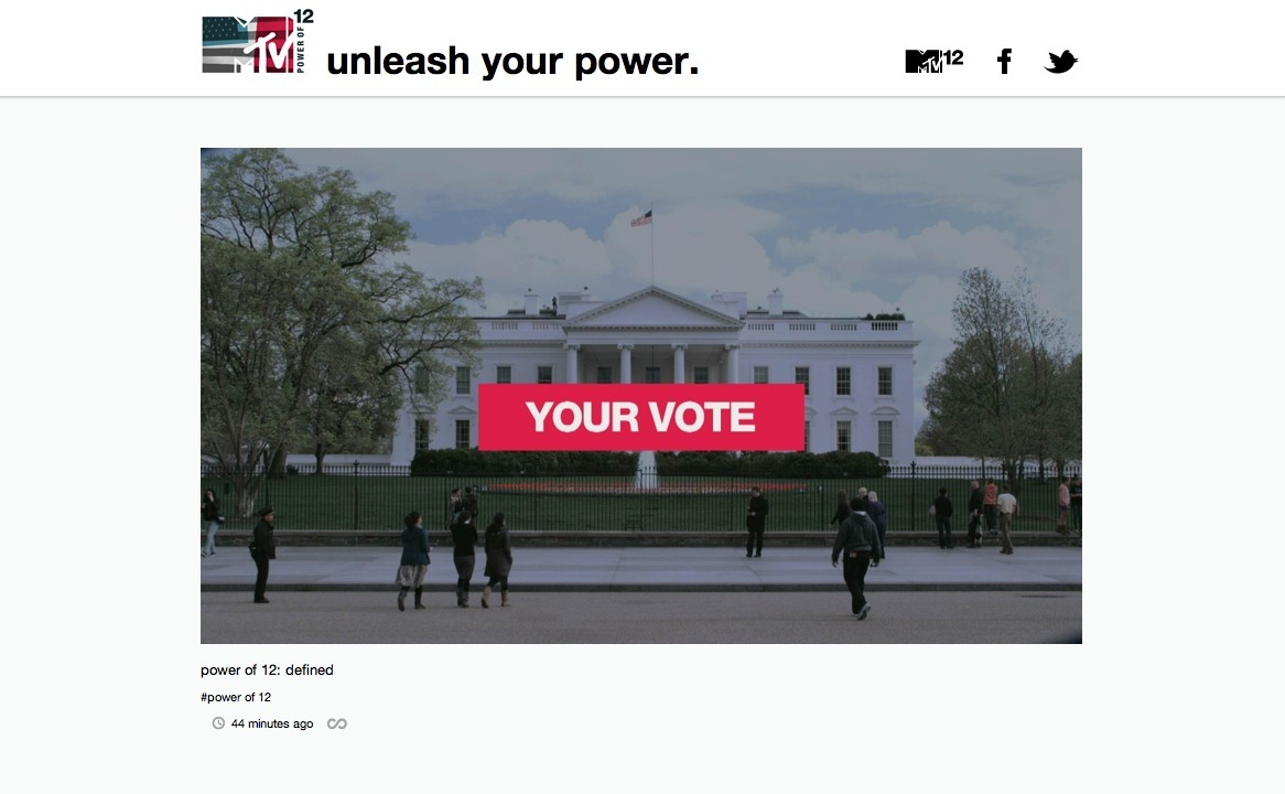 Welcome to MTV's Power of 12 - How will you use your power in Election 2012?