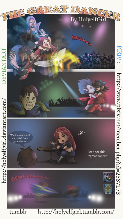 Great Dancer Garen. Lots of you ask for Garen x Katarina comic.