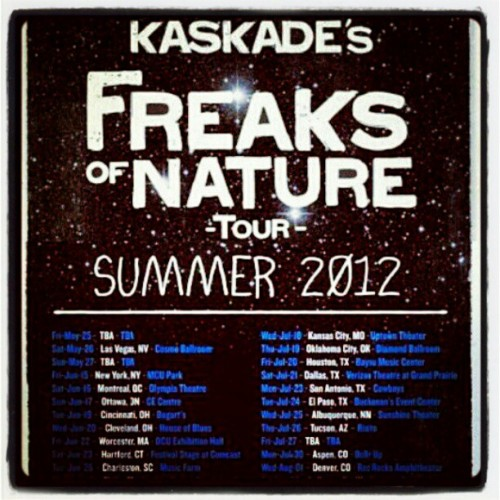 I'm so #Fucking #Excited for #Kaskade's #FreaksOfNature #Tour! This #Summer #Live in #Miami! #Fuck #Yes! (Taken with instagram)