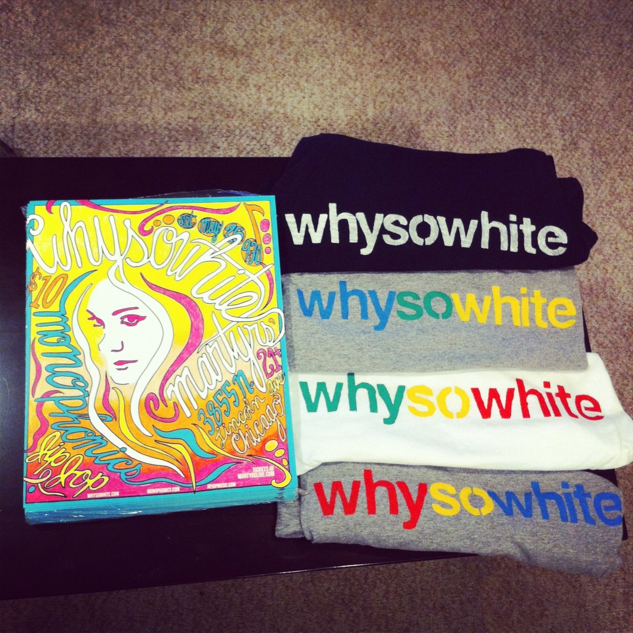whysowhite:  That's right folks! We've got some exclusive hand painted T-Shirts and limited edition posters up for grabs! For a chance to win, forward your ticket confirmation e-mail for our upcoming show at Martyrs' on Saturday, May 26th to LovePeace@whysowhite.com and you are entered for a chance to win! 5 Winners: Hand Painted T-Shirt + Autographed Limited Edition Poster (11 x 17) 30 Winners: Autographed Limited Edition Poster (11 x 17) Forward ticket confirmation to LovePeace@whysowhite.com 1/100 - only 100 posters printed. designed by Erin Pederson (follow her @epmoneyy) 1/1 - each shirt is one of a kind and hand painted. much love to pwelbs mom! ———————————————————————————— SHOW INFORMATION:  whysowhite with Monphonics + Jip Jop Marytrs' – 3855 N Lincoln Ave. Chicago, IL  (Map It!) Saturday, May 26th | Doors: 8:00PM | Show: 9:30PM $10 || 21+ Get Tickets at MartyrsLive.com Facebook Event // CrowdNoize Page Flyer Design by Erin Pederson (@epmoneyy) ———————————————————————————— we love you. thank you. whysowhite.