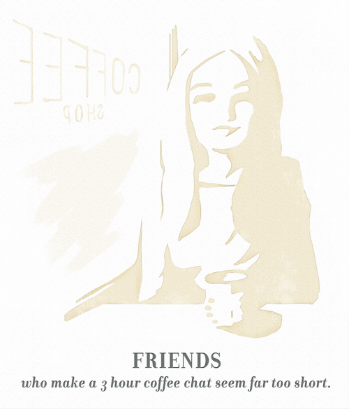 1THING illustrated by Melissa Medwyk: Friends who make a 3 hour coffee chat seem far too short. (Source: melvinandsyd)
