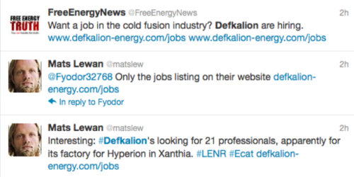 Defkalion ups the ante by the simple act of posting fake job listings to build a fake Ecat in a fantasy factory in China.  How long can they continue to perpetuate this hoax?  Enjoy.
