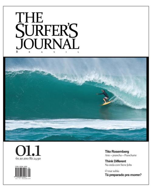 Cover shot on The Surfer`s Journal Brasil first issue!!!  On the cover is João Mauricio Jabour, Kiron Jabour father, Inside Bowl, Sunset Beach, January 2012.