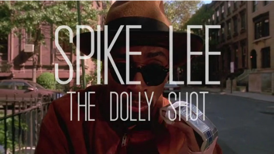 Maravilloso vídeo homenaje a los mejores travellings, dolly shots, de Spike Lee: http://www.dadanoias.net/2012/04/28/el-dolly-shot-de-spike-lee/