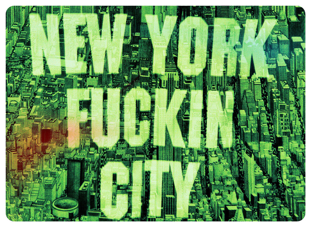 New York Fucking City (in pencil) Bleecker St Mash Up