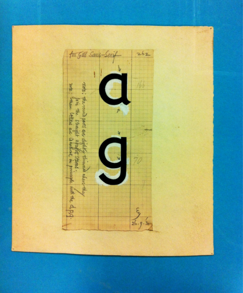 Gill Sans sketch with white paint adjustments and notes by Eric Gill. From the Monotype archive, show at the 'Beauty in the Making' exhibition this week.