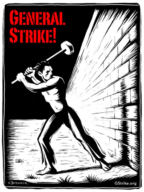 MAY DAY 2012 Tuesday, May 1st GENERAL STRIKE and DAY of ACTION… FIND OUT MORE HERE…