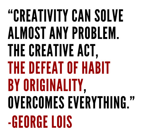 Weekly Quote #5 This weeks quote comes from the legendary George Lois, a giant of advertising, working at DDB before leaving to start his own company with two other people. He had a prolific career in advertising, but he is best known for his amazing and iconic Esquire covers between 1962 and '72. This quote needs no explaining! Lois is one of the greats of advertising and design, and according to himself was the inventor of the concept of 'the big idea' in advertising. There was recently a new book by Lois published called Damn Good Advice (For People With Talent!) which I'm really hoping to read or buy soon. There is also a really interesting article about him in this months Creative Review, which includes his thoughts on Mad Men, which is apparently partly based on him… (Weekly quotes so far)