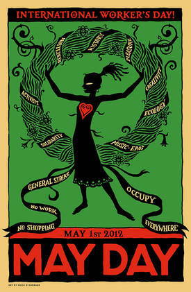MAY DAY GENERAL STRIKE!