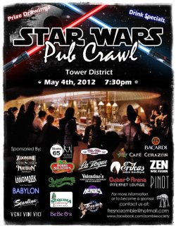 Star Wars Pub Crawl, going down in my hometown of Fresno.