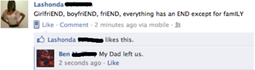 LOLOLOLOL 'My Dad left us.'
