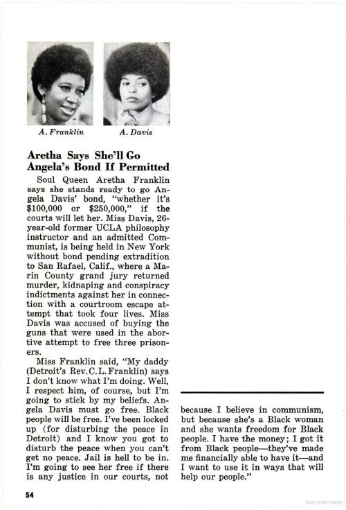 sisters. sweet example. stick togetha. vintageblack2:  Aretha was one of the few major stars who spoke up for Angela Davis. She even offered to post a quarter million dollars in bail…This could've been career suicide. Source: Jet Magazine (Dec 3, 1970)