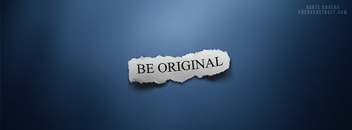 Be Original 2 Facebook Cover