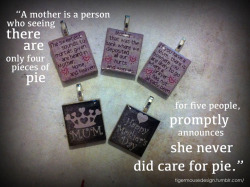 "These Scrabble pendants are especially made for mother's day and can be purchased for $7 each (pendant only), plus shipping. Chains can also be purchased starting from $1. Simply send me an email to info@tigermousedesign.com Don't forget to like my page on Facebook at facebook.com/tigermousedesign. Quotes from top-left to top-right: ""The sweetest sounds to mortals given are heard in Mother, Home, and Heaven."" ""Mother - that was the bank where we deposited all our hurts and worries."" ""If you have a Mum, there is nowhere you are likely to go where a prayer has not already been."""