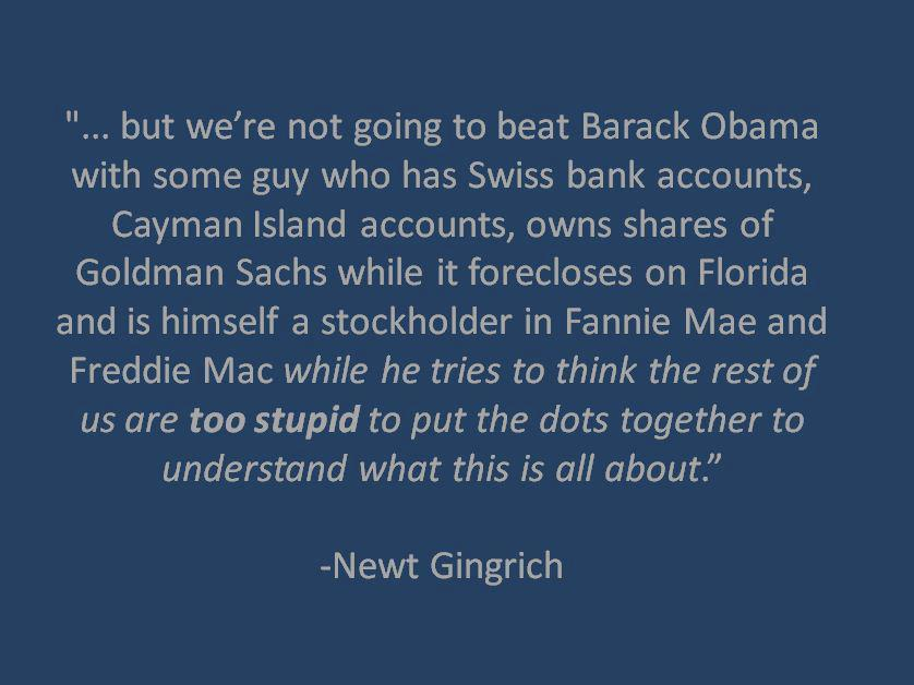oreadfarallon:  forumgamer:  When even Newt Gingrich tells the truth, that's a sign of the apocalypse, right?  whoah ready yourself for the apocalypse.