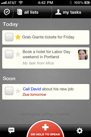 Orchestra To Do. iPhone. Free. There is a Reminders app that now comes standard in the iPhone iOS, but maybe you are looking for something more. Free Orchestra To Do offers a lot of cool features in the to do list category but adds collaboration into the mix too. Of course, there are reminders and recurring tasks, but how about real-time Cloud sync and voice capture for adding tasks instead of typing? Then there is the feature that allows you to connect with colleagues, family and friends, even if they don't rock the Orchestra app. Chat with your collaborators from inside a task, share an entire list and get real-time status updates.  And, like my favorite note taking app, SimpleNote, I can access my tasks from any computer on the Web, even if I don't have my phone with me. Check this one out!  Orchestra is great tool for couples, families and small teams as well as individuals. Get started by setting recurring reminders to pay bills and remember birthdays. Make grocery and chore lists and share them with your spouse or roommate to divide and conquer. Plan an event - a wedding, a potluck dinner or a vacation. Staying organized has never been so easy.
