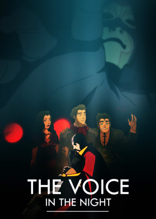 You know, it's OK to be scared.  Legend of Korra episode posters | 1x04 The Voice in the Night