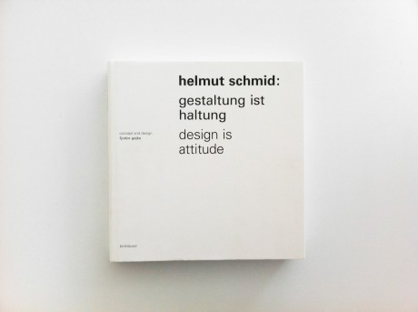graphicporn:  Helmut Schmid: Design is Attitude