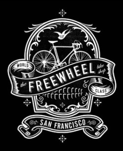 Freewheel Bike Shop, SF…whoever designed this is my new fave fave local designer!