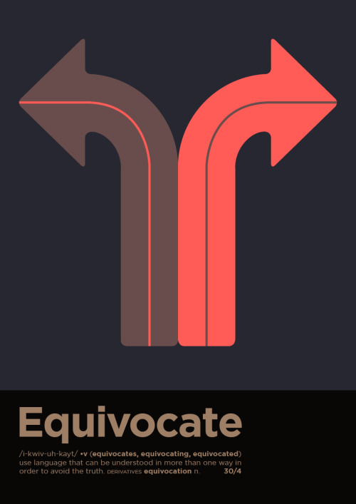 Day Seventy Eight - Equivocate