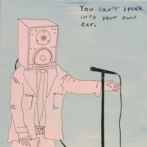 nevver:  You can't speak into your own ear.