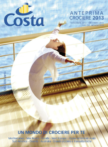 Anteprima Catalogo Costa 2013 http://www.costacrociere.it/b2c/I/ebrochure2013/Annuale_2013/index.html