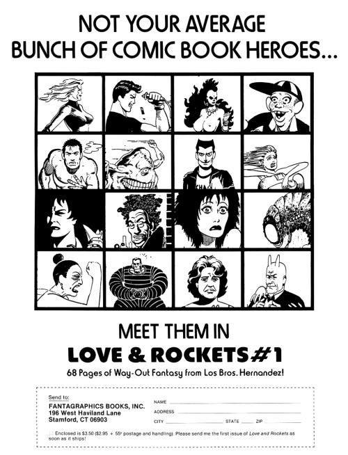 fantagraphics:  mistahphil:  Promotional ad for Love and Rockets #1 by Jaime Hernandez & Gilbert Hernandez, 1982.  30 Years of Love and Rockets.