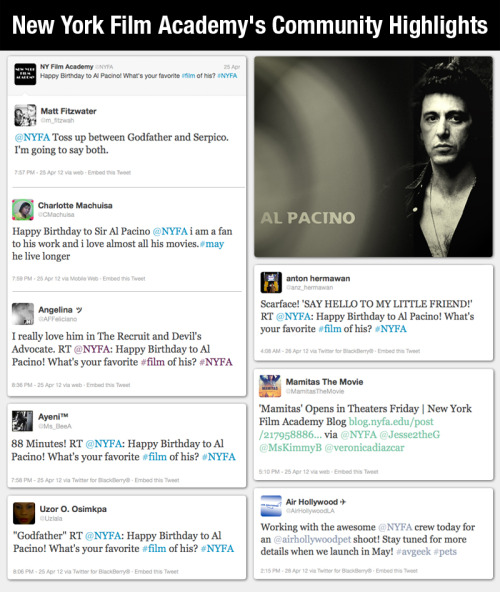 Legendary acting icon Al Pacino had a birthday over the week. We wanted to hear what your favorite Pacino films were. The Godfather, Scarface and The Devil's Advocate were getting some love, but The Recruit and 88 Minutes? Hmm… We also heard from AirHollywood, an artificial airplane set out in Los Angeles that was working with our Universal Studios New York Film Academy crew. Can't wait to see some of the footage! And finally, our NYFA grad Nicholas Ozeki's Mamitas movie was released on the West Coast this Friday. We hope our blog and shout out helped the cause. If you haven't seen it yet, check it out! As always we want to thank our loyal Facebook and Twitter peeps for following along with us. @m_fitzwah @CMachuisa @AFFeliciano @Ms_BeeA @Uzlala @anz_hermawan @MamitasTheMovie @AirHollywoodLA