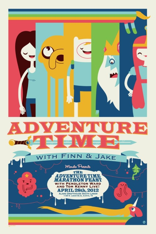 nicocolaleo:  Great poster!   Mondo Presents The Adventure Time Marathon Feast [Event Recap]   Never before seen episodes, the unveiling of a new Mondoposter, and a dinner worthy of cartoon royalty were the highlights of last Saturday's Adventure Time Marathon Screening and Feast at the Alamo South Lamar.