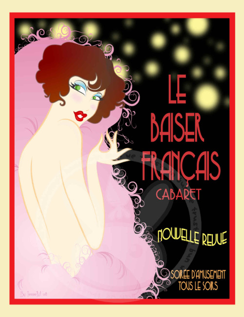 French Kiss Cabaret. Cabaret inspired poster.