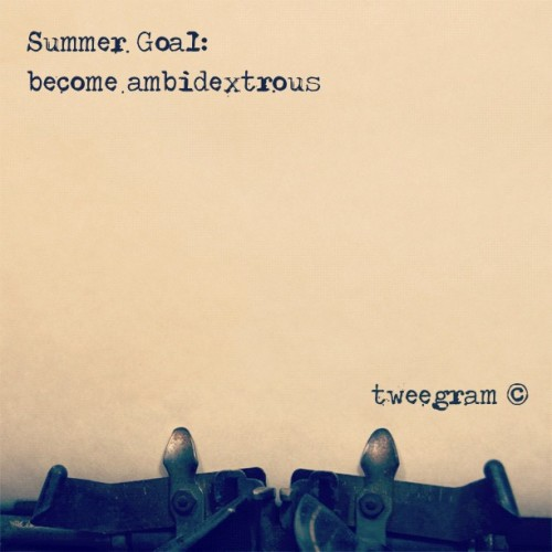 #tweegram #summerplans #goal #icandothis #iwilldothis #lookma #twohands #skill #skills (Taken with instagram)