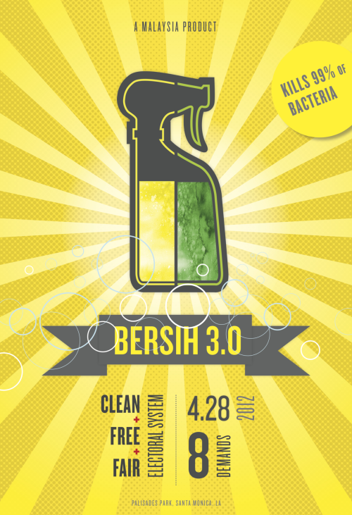 Bersih 3.0 LA poster #1last minute effort -.- i agree it turned out lame -.-