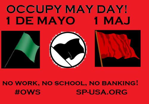 Occupy May Day!