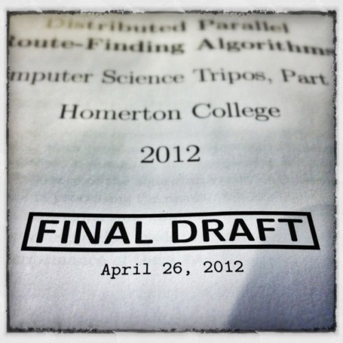Final draft… Now for the 5 week slog =) (Taken with instagram)