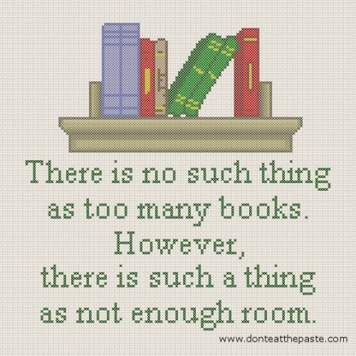 """There is no such thing as too many books … """
